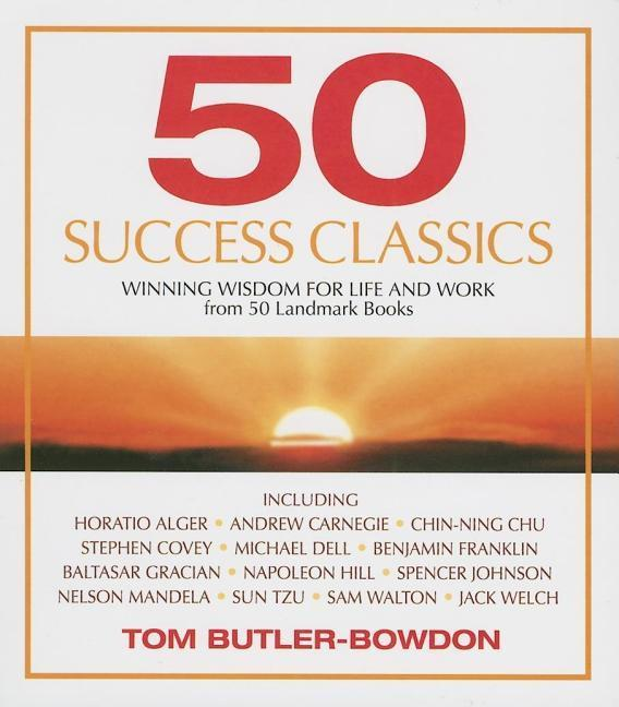 50 Success Classics: Timeless Wisdom from 50 Great Books of Inner Discovery Enlightenment & Purpose als Hörbuch