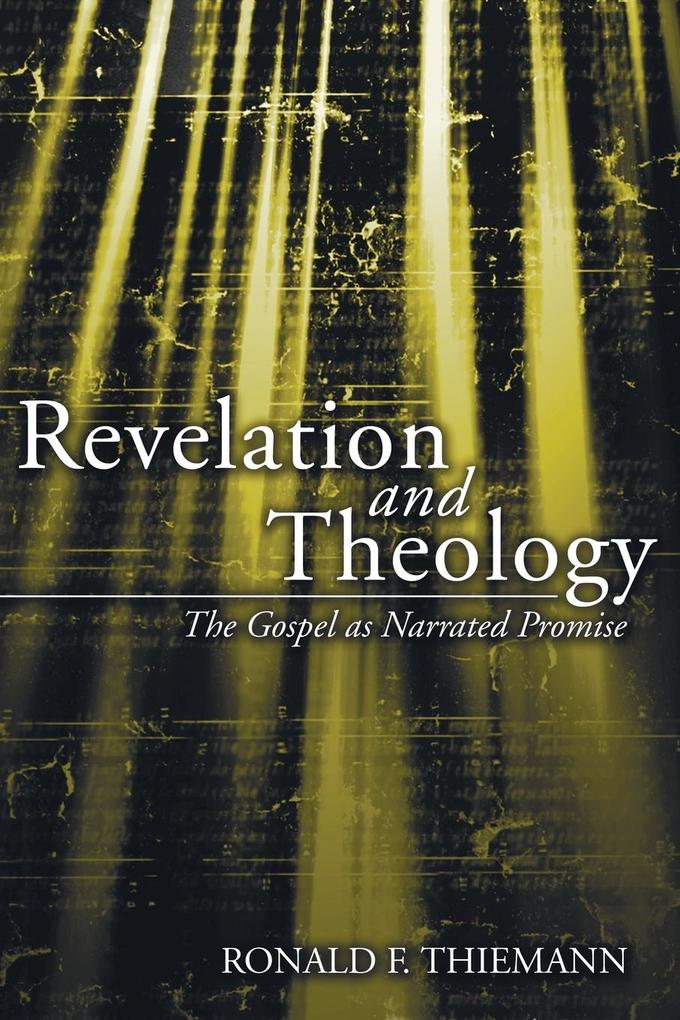 Revelation and Theology: The Gospel as Narrated Promise als Taschenbuch
