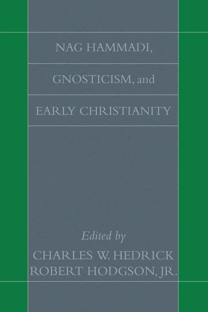 Nag Hammadi, Gnosticism, and Early Christianity als Taschenbuch