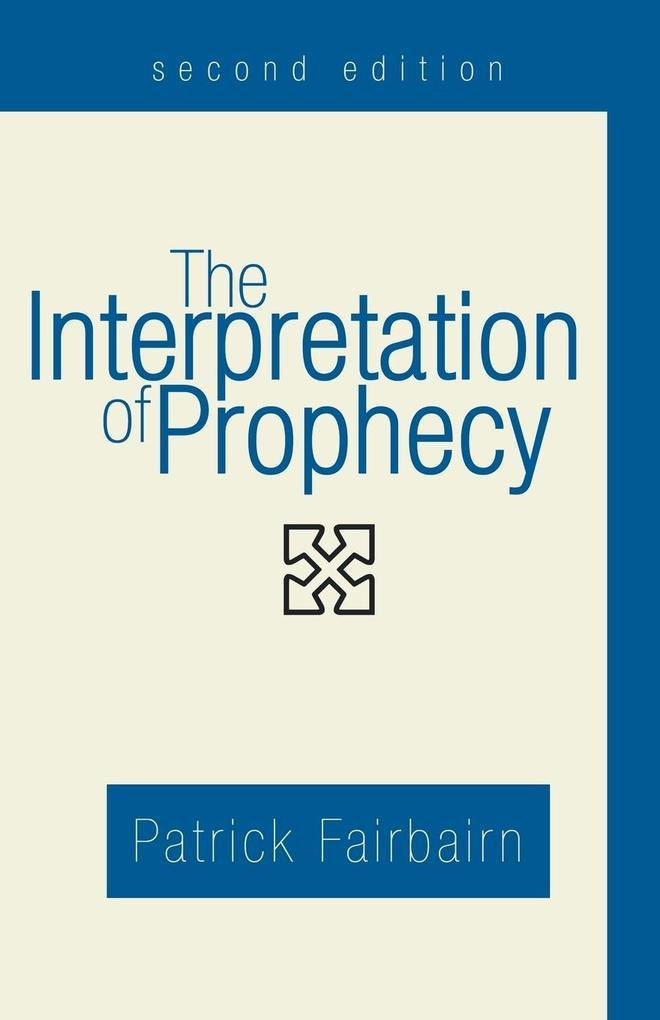 The Interpretation of Prophecy als Taschenbuch
