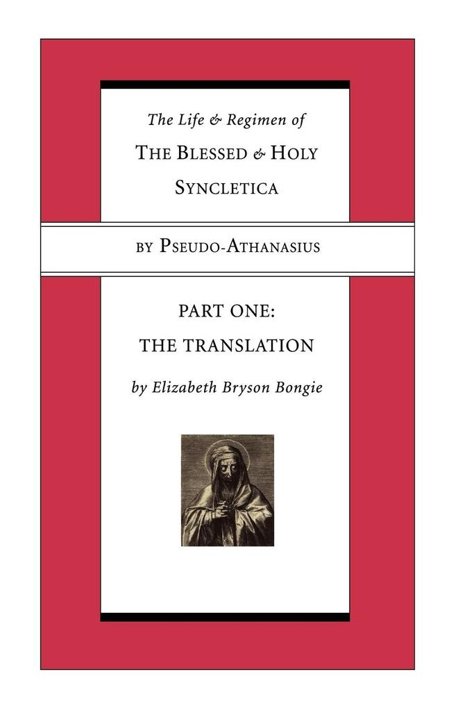Life and Regimen of the Blessed and Holy Syncletica, Part One als Taschenbuch