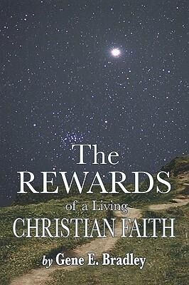 The Rewards of Living the Christian Faith als Taschenbuch
