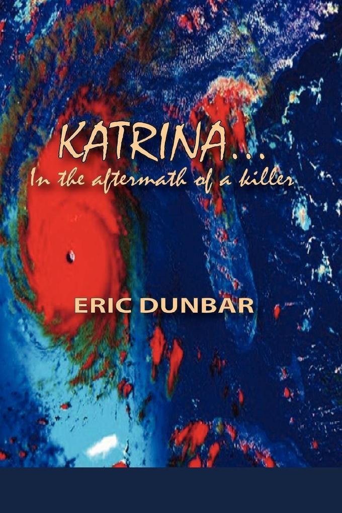 Katrina: In the Aftermath of a Killer als Taschenbuch