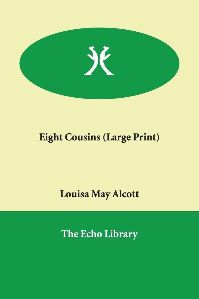 Eight Cousins als Taschenbuch