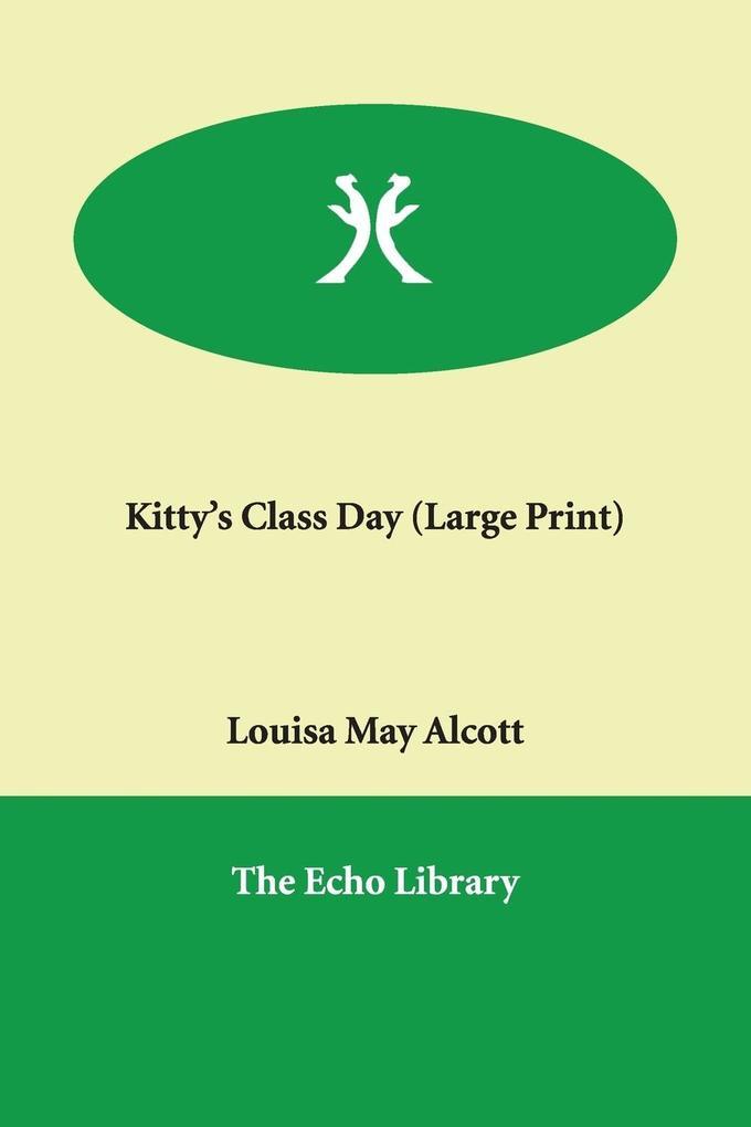 Kitty's Class Day als Taschenbuch
