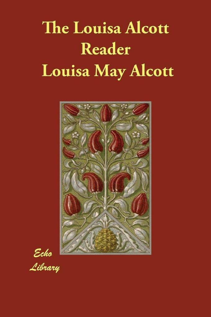 The Louisa Alcott Reader als Taschenbuch