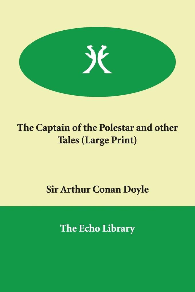 The Captain of the Polestar and Other Tales als Taschenbuch