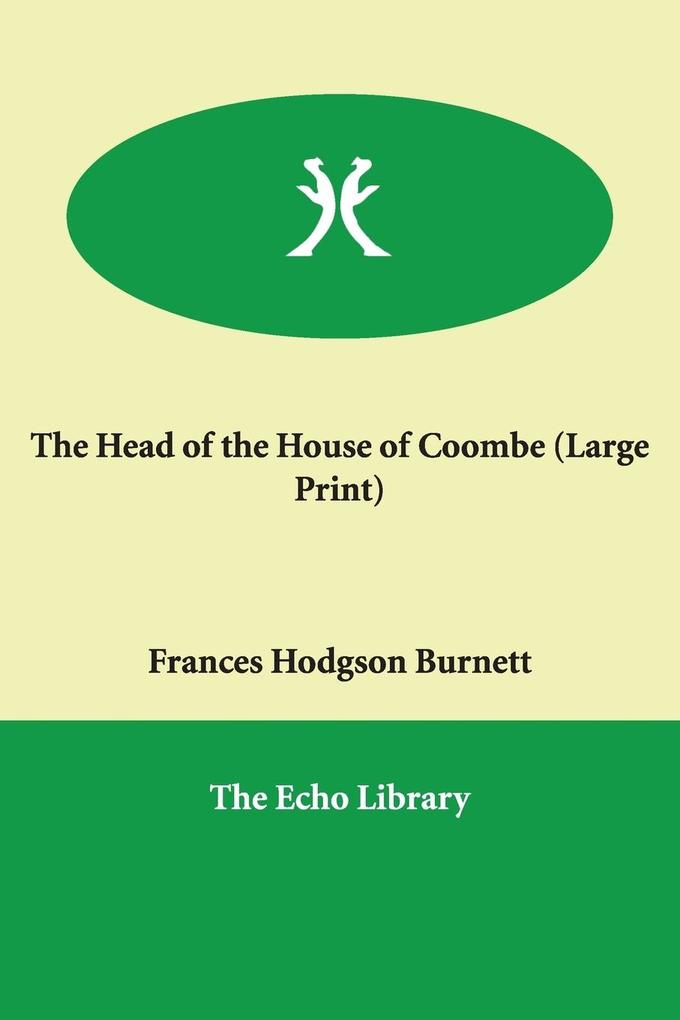 The Head of the House of Coombe als Buch