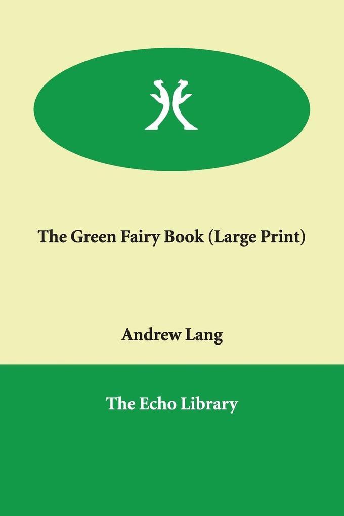 The Green Fairy Book als Taschenbuch