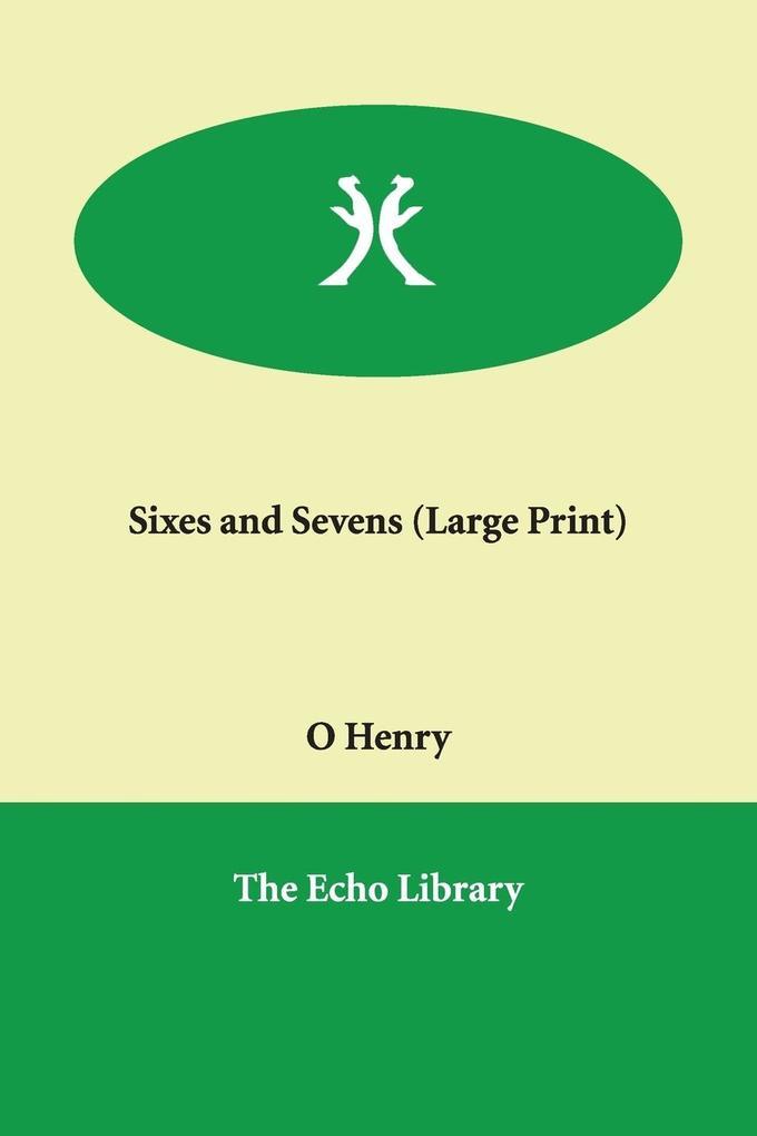 Sixes and Sevens als Taschenbuch