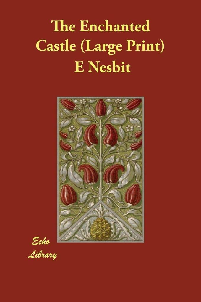 The Enchanted Castle als Taschenbuch