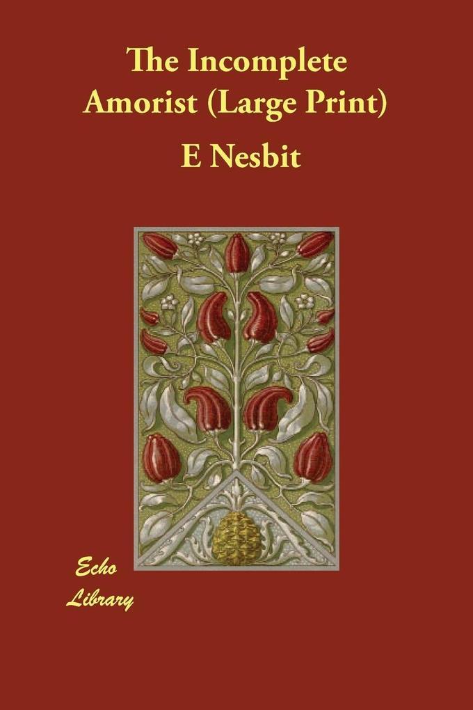The Incomplete Amorist als Taschenbuch