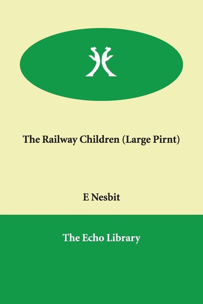 The Railway Children als Taschenbuch