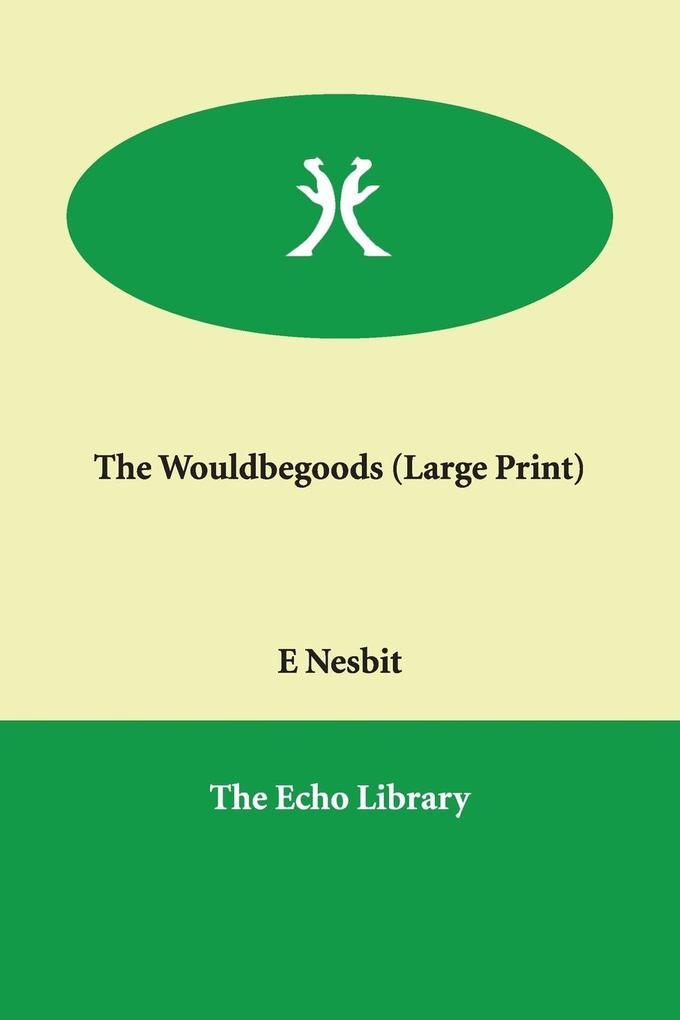 The Wouldbegoods als Taschenbuch