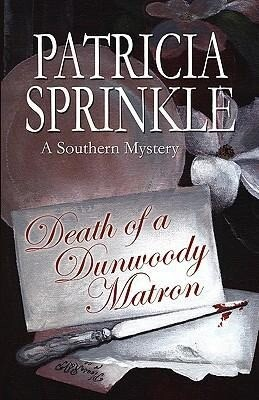 Death of a Dunwoody Matron: A Southern Mystery als Taschenbuch