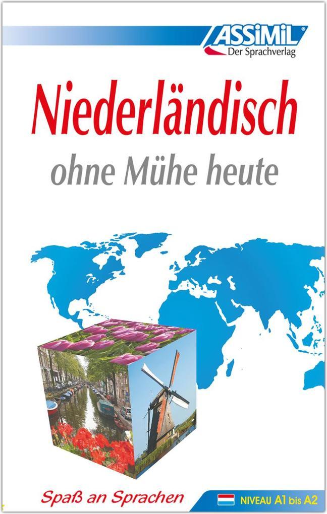 Assimil. Niederländisch ohne Mühe heute. Lehrbuch als Buch