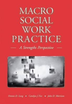 Macro Social Work Practice: A Strengths Perspective (with Infotrac) [With Infotrac] als Buch