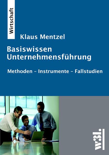 Basiswissen Unternehmensführung als Buch