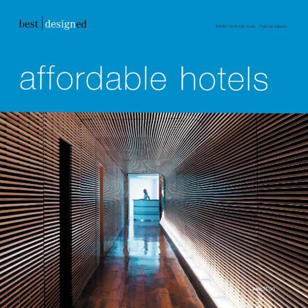 best designed affordable hotels als Buch