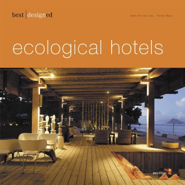 best designed ecological hotels als Buch