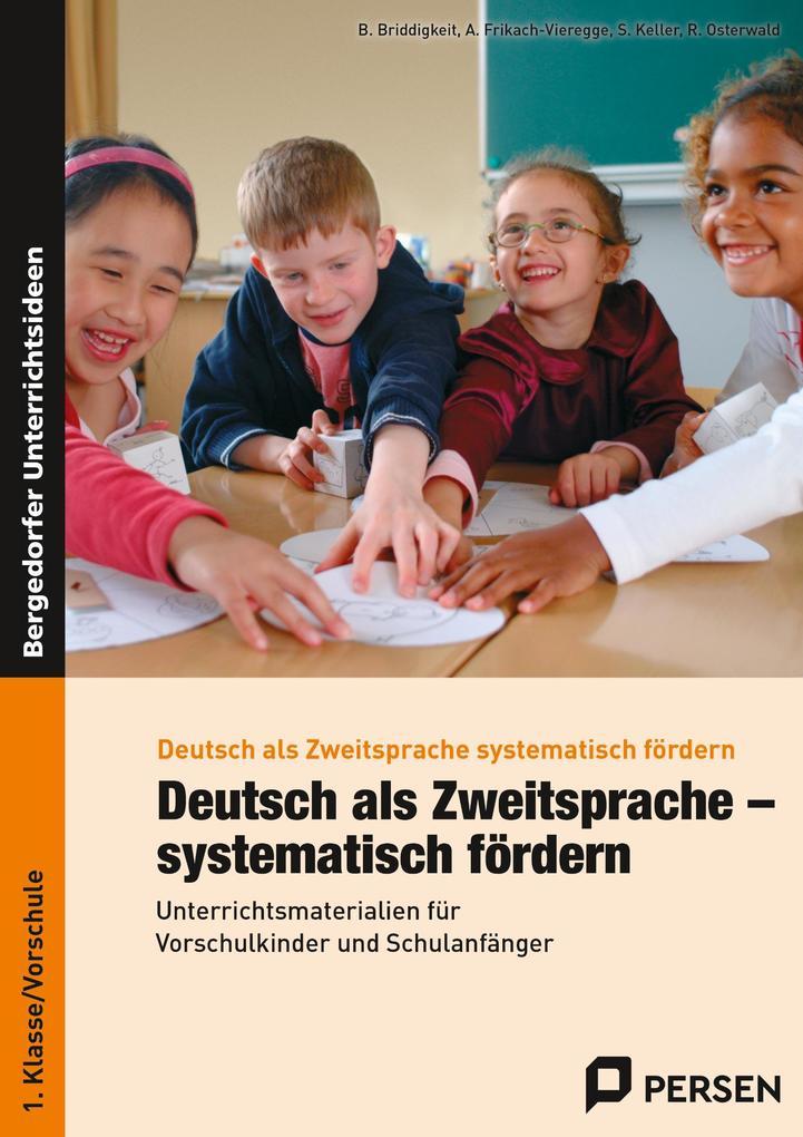 Deutsch als Zweitsprache - systematisch fördern als Buch