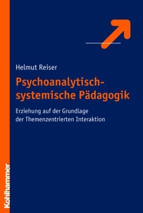 Psychoanalytisch-systemische Pädagogik als Buch