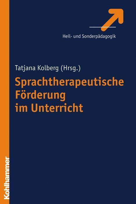 Sprachtherapeutische Förderung im Unterricht als Buch