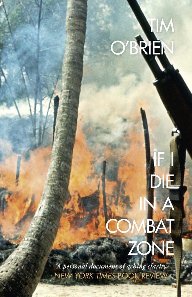 If I Die in a Combat Zone als Taschenbuch