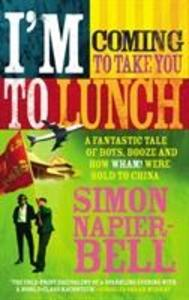I'm Coming To Take You To Lunch als Taschenbuch