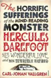 The Horrific Sufferings Of The Mind-Reading Monster Hercules Barefoot als Taschenbuch