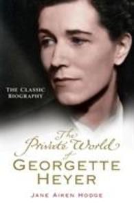 The Private World of Georgette Heyer als Taschenbuch