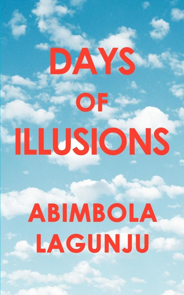 Days of Illusions als Buch