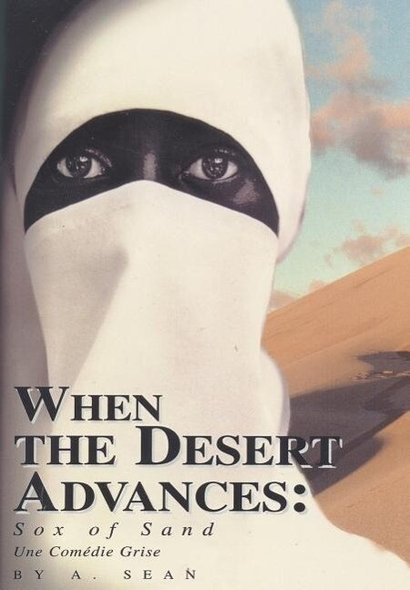When the Desert Advances: Sox of Sand als Buch