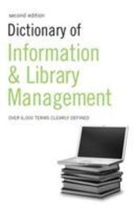 Dictionary of Information and Library Management als Buch