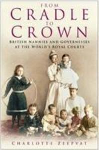 From Cradle to Crown als Buch