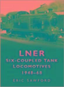 LNER Six-coupled Tank Locomotives 1948-68 als Taschenbuch