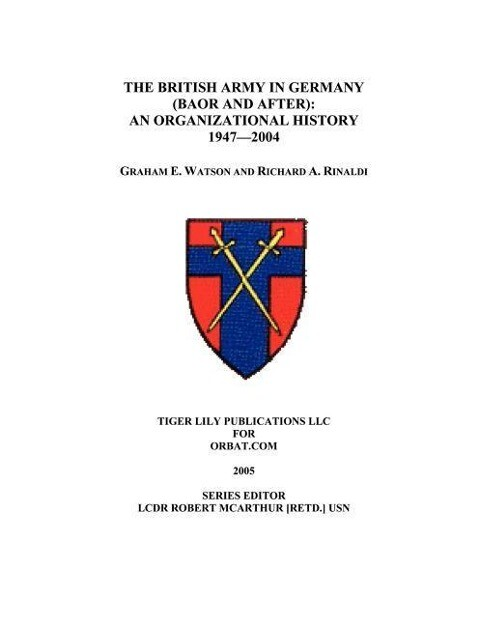 The British Army in Germany: An Organizational History 1947-2004 als Taschenbuch