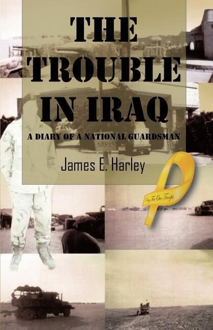 The Trouble in Iraq: A Diary of a National Guardsman als Taschenbuch
