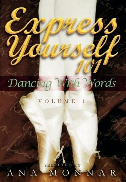 Express Yourself 101  Dancing with Words VOLUME 1 als Buch