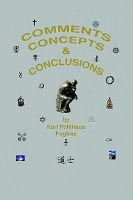 Comments, Concepts & Conclusions als Buch