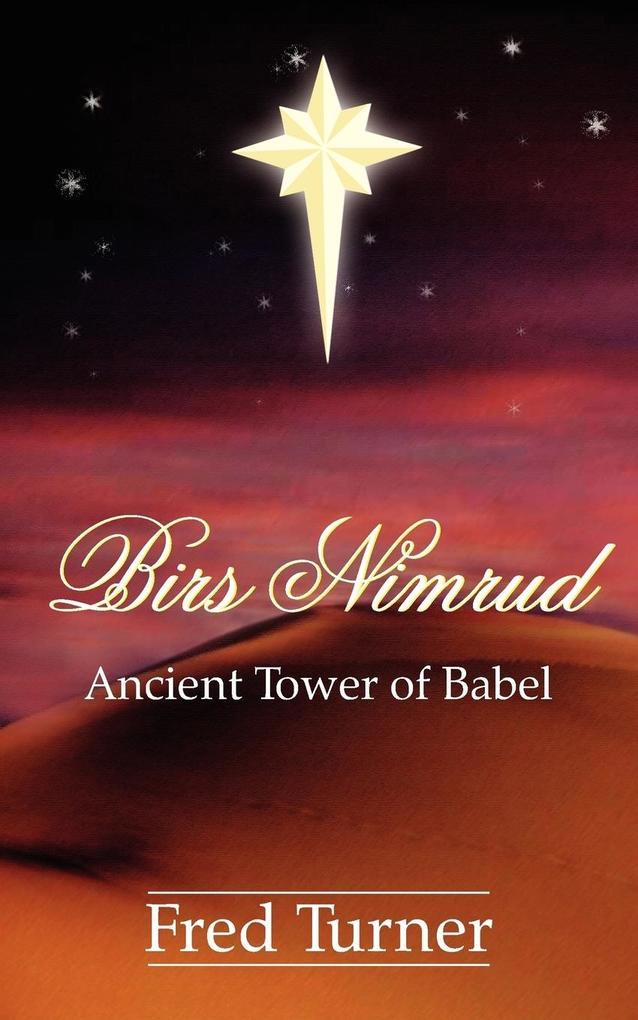 Birs Nimrud: Ancient Tower of Babel als Taschenbuch