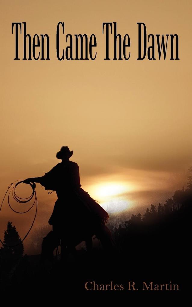 Then Came The Dawn als Taschenbuch