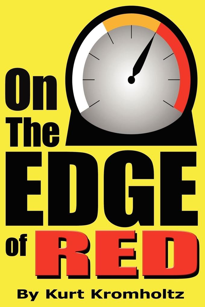 On the Edge of Red: How I Achieved a Modicum of Success and Remained Sane in Nearly 40 Years of High School Teaching als Buch