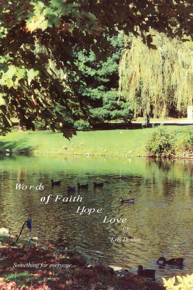Words of Faith Hope Love: Something for Everyone als Taschenbuch