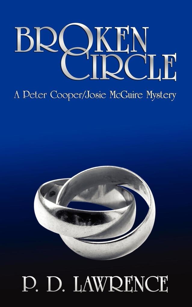Broken Circle: A Peter Cooper/Josie McGuire Mystery als Taschenbuch