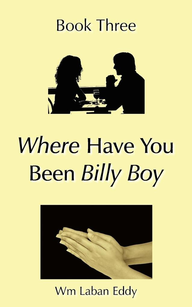Where Have You Been Billy Boy als Taschenbuch