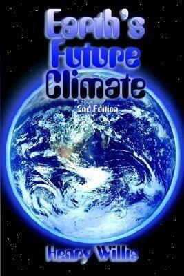 Earth's Future Climate als Taschenbuch
