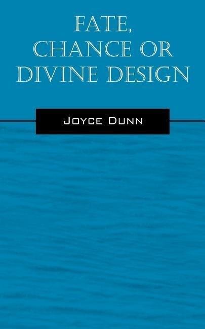 Fate, Chance or Divine Design als Taschenbuch