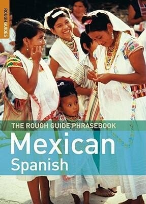 The Rough Guide Mexican Spanish Phrasebook als Taschenbuch