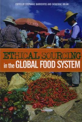 Ethical Sourcing in the Global Food System als Buch